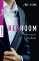Couverture Red Room, tome 5 : Tu assumeras tes désirs Editions Harlequin (Sexy) 2015