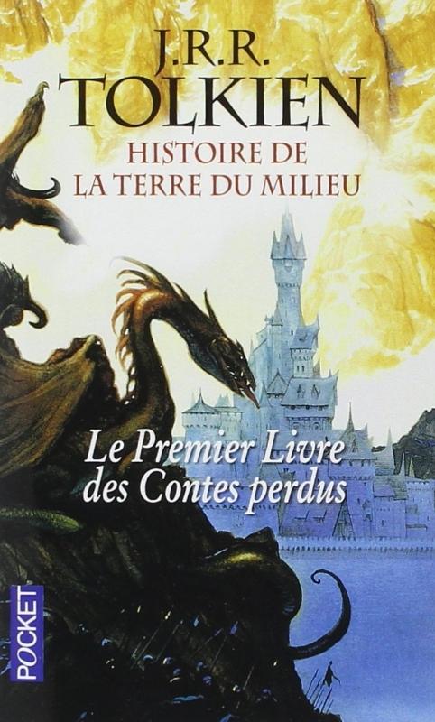 Couverture Histoire de la Terre du Milieu, tome 1 : Le Livre des contes perdus, partie 1