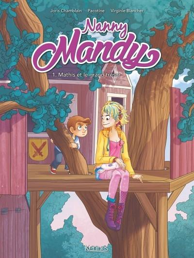 Couverture Nanny Mandy (BD), tome 1 : Mathis et le grand trésor