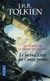 Couverture Histoire de la Terre du Milieu, tome 1 : Le Livre des contes perdus, partie 2 Editions Pocket 2015