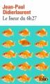 Couverture Le liseur du 6h27 Editions Folio  2015