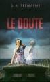 Couverture Le doute Editions France Loisirs 2015