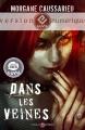 Couverture Dans les veines Editions Mnémos (Dédales) 2013