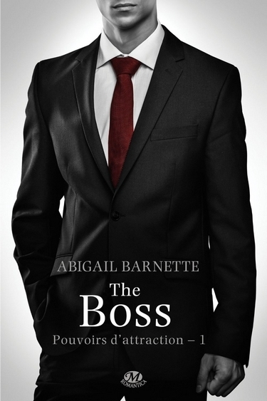 Couverture Pouvoirs d'attraction, tome 1 : The Boss