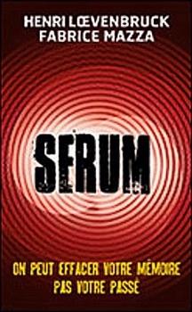 Couverture Sérum, saison 1, tome 1