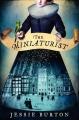 Couverture Miniaturiste Editions HarperCollins (US) 2015