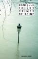 Couverture Commissaire Edwige Marion, tome 08 : Crimes de Seine Editions Rivages (Noir) 2013