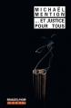 Couverture ... et justice pour tous Editions Rivages (Noir) 2015
