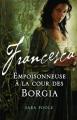 Couverture Francesca, tome 1 : Empoisonneuse à la cour des Borgia Editions MA 2014