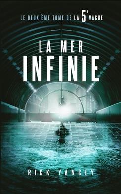 Couverture La 5e vague, tome 2 : La mer infinie
