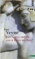Couverture Les Grecs ont-ils cru à leurs mythes ? Editions Points (Essais) 2014