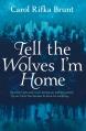 Couverture Dites aux loups que je suis chez moi Editions Pan MacMillan 2012