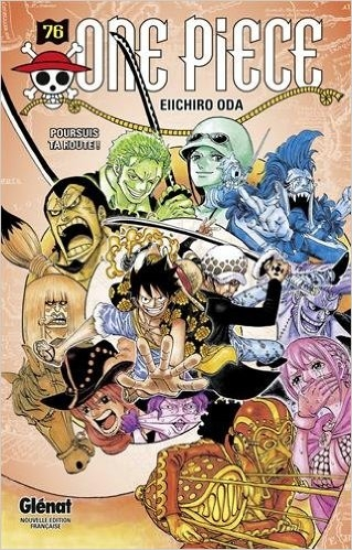 Couverture One Piece, tome 76 : Poursuis ta route !