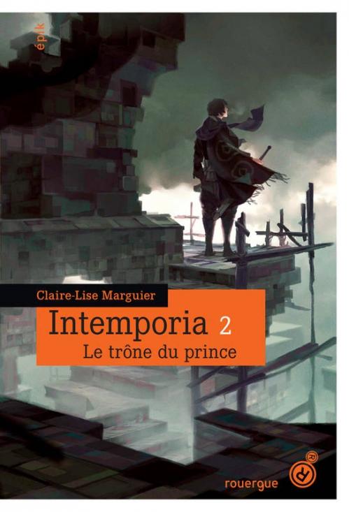 Couverture Intemporia, tome 2 : Le trône du prince