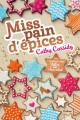 Couverture Miss pain d'épices Editions Nathan 2015