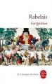 Couverture Gargantua Editions Le Livre de Poche (Les Classiques de Poche) 2011