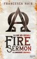 Couverture Fire sermon / Le serment incandescent, tome 1 Editions Hachette 2015