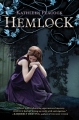 Couverture Hemlock, tome 1 Editions Katherine Tegen Books 2012