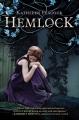Couverture Hemlock, tome 1 Editions Katherine Tegen Books 2012