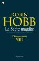 Couverture L'assassin royal, tome 08 : La secte maudite Editions Pygmalion 2011