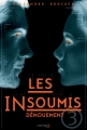 Couverture Les insoumis / Darkest minds, tome 3 : Dénouement Editions de La Martinière (Jeunesse) 2015
