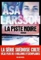 Couverture La piste noire Editions Albin Michel 2015