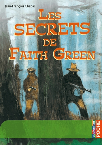 Couverture Les secrets de Faith Green