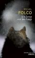 Couverture Un loup est un loup Editions Points (Grands romans) 2007