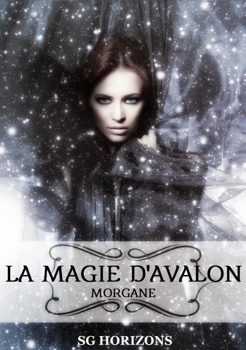 Couverture La magie d'Avalon, tome 1 : Morgane