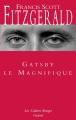 Couverture Gatsby le magnifique Editions Grasset (Les Cahiers Rouges) 2007