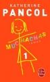 Couverture Muchachas, tome 1 Editions Le Livre de Poche 2015