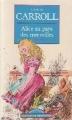 Couverture Alice au pays des merveilles / Les aventures d'Alice au pays des merveilles Editions Maxi Poche (Classiques étrangers) 1996
