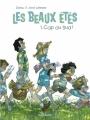 Couverture Les beaux étés, tome 1 : Cap au sud ! Editions Dargaud 2015
