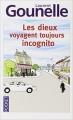 Couverture Dieu voyage toujours incognito / Les dieux voyagent toujours incognito Editions Pocket 2012