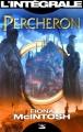 Couverture Percheron, intégrale Editions Bragelonne (Les intégrales) 2015
