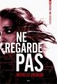 Couverture Expérience Noa Torson, tome 2 : Ne regarde pas Editions AdA 2015