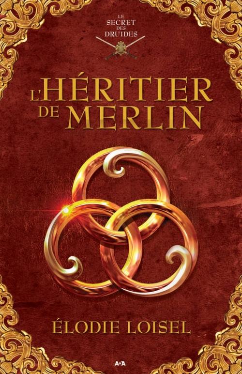 Couverture Le secret des druides, tome 1 : L'Héritier de Merlin