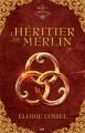 Couverture Le secret des druides, tome 1 : L'Héritier de Merlin Editions AdA 2015