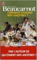 Couverture Comment vivaient nos ancêtres ? Editions J'ai Lu (Document) 2008