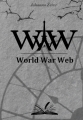 Couverture WWW : World war web Editions Autoédité 2015
