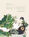 Couverture Ma mère Editions Thierry Magnier 2015