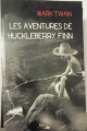 Couverture Les aventures d'Huckleberry Finn / Les aventures de Huckleberry Finn Editions Lire Délivre 2012