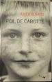 Couverture Poil de carotte Editions Lire Délivre 2011