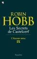Couverture L'assassin royal, tome 09 : Les secrets de Castelcerf Editions Pygmalion 2011