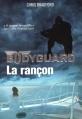 Couverture Bodyguard, tome 2 : La rançon Editions Casterman 2015
