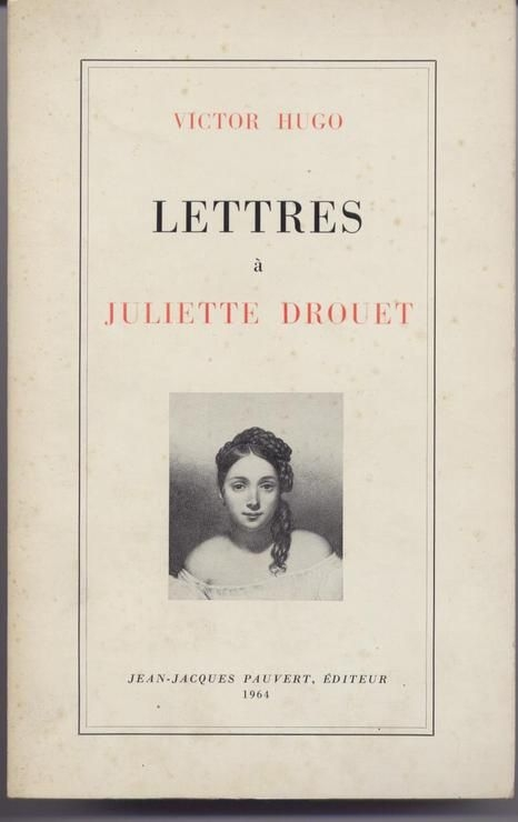 Couverture Lettres à Juliette Drouet