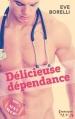 Couverture Délicieuse dépendance Editions Harlequin (HQN) 2015