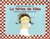 Couverture La Tétine de Nina Editions L'École des loisirs 2004