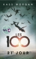 Couverture Les 100, tome 2 : 21e Jour Editions France Loisirs 2015