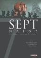 Couverture Sept, saison 3, tome 1 : Sept nains Editions Delcourt (Conquistador) 2015